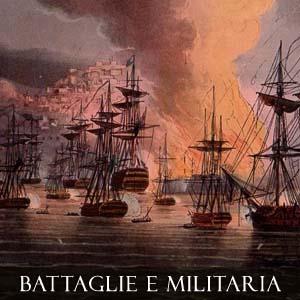 BATTAGLIE E MILITARIA
